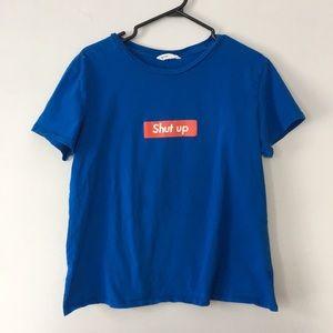 2/$20 Shut Up T-shirt Bluenotes Women's XL